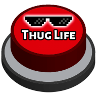 Thug Life Button