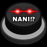 NANI!?